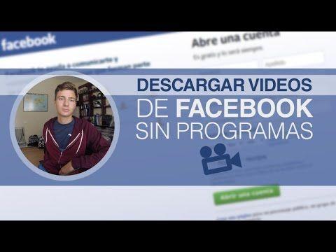 Descargar Videos De Facebook Sin Programas Desde Pc Hd 2015