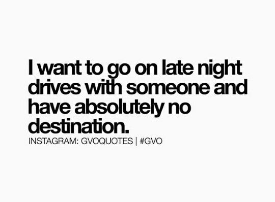 Late Night Drive Driving Quotes Thinking Quotes Late Night Quotes