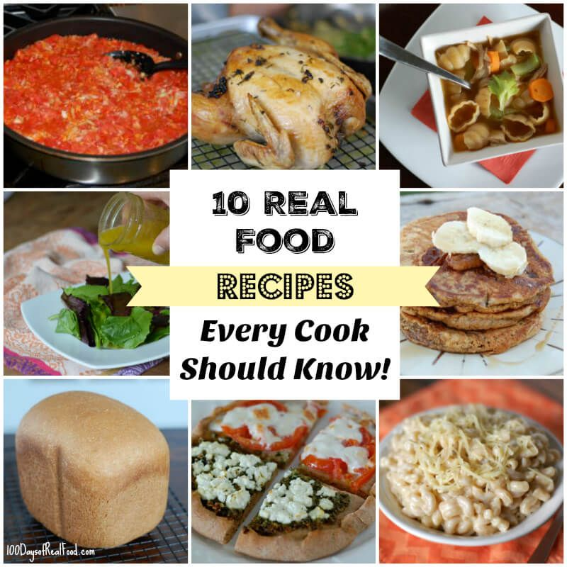 10 real food recipes every cook should know best real food 10 real food recipes every cook should know forumfinder Image collections