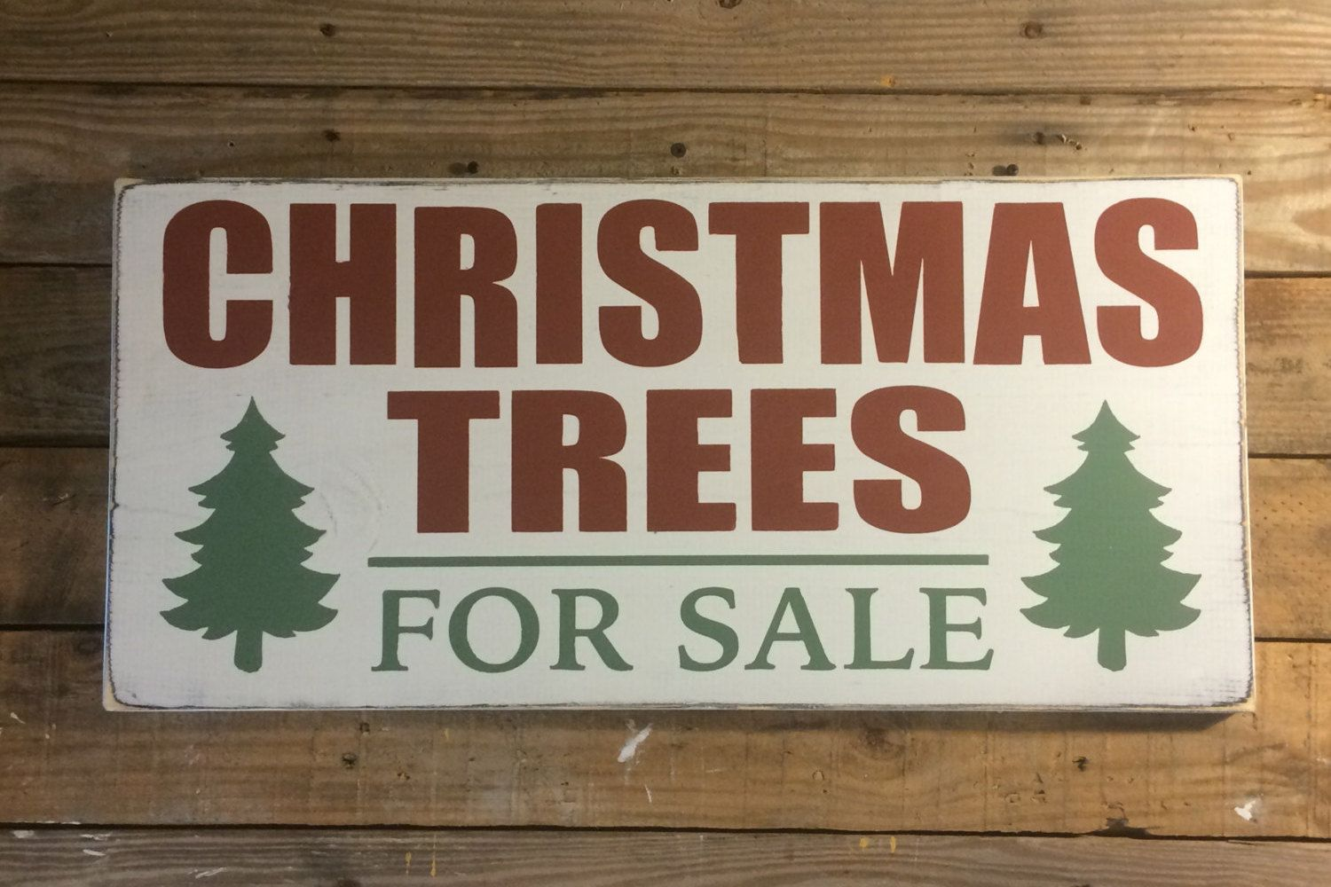 "LARGE Wooden ""Christmas Trees For Sale"" Sign, Distressed"