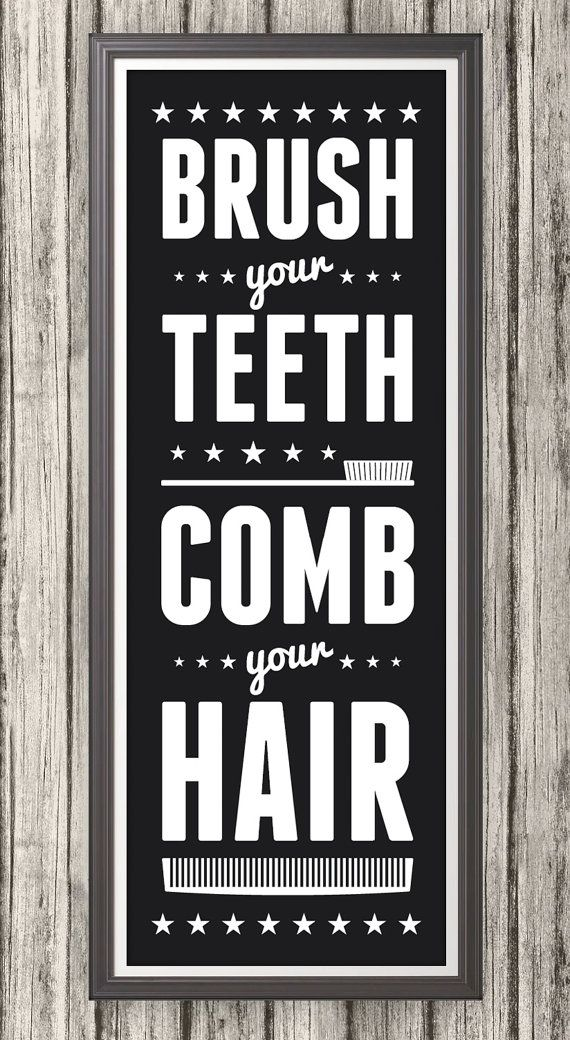 Bathroom Signs Brush Your Teeth brush your teeth comb your hair sign, bathroom print, bathroom art