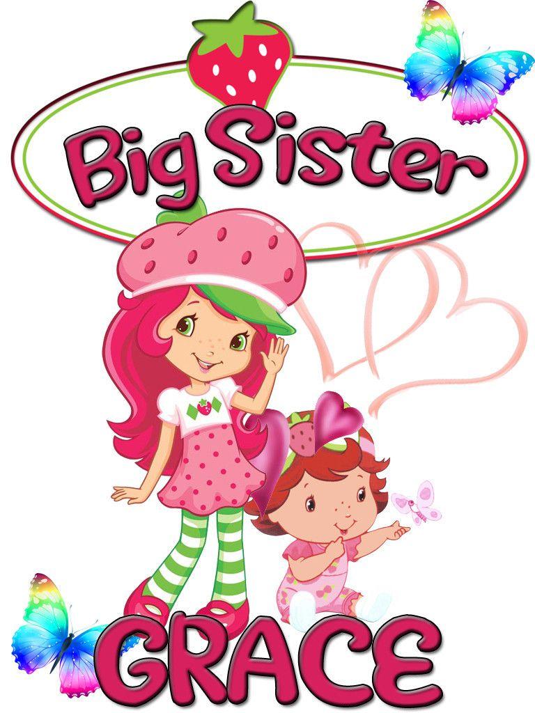 Personalized Custom Big Sister NAME T-shirt Strawberry Shortcake ...