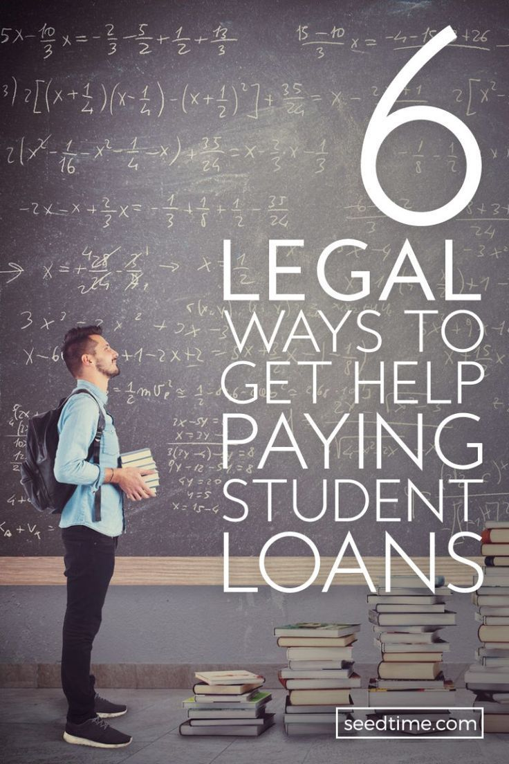 6 Legal Ways to Get Help Paying Student Loans Student