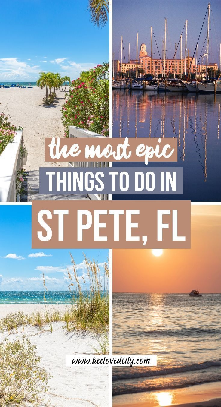 13 Things to do in St Petersburg, Florida BeeLoved City