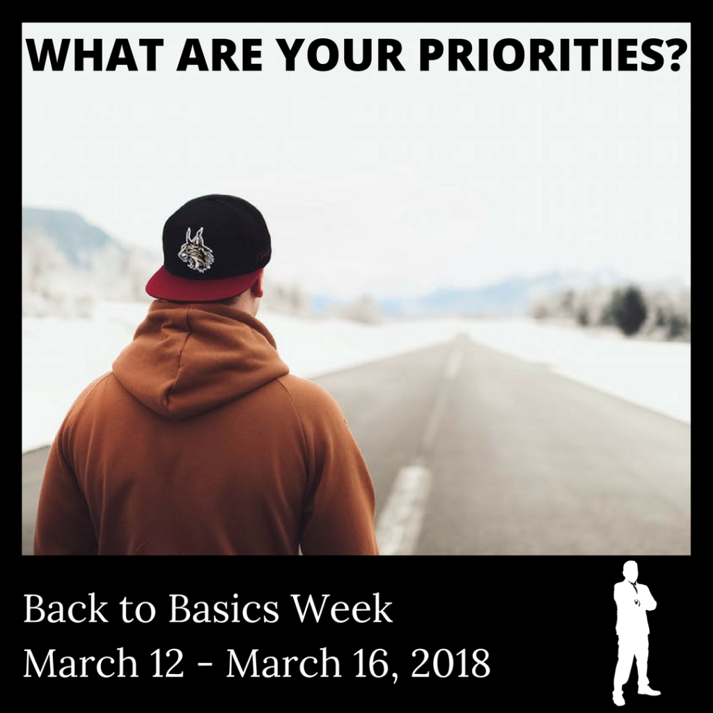 What Are Your Priorities Today As Back To Basics Week