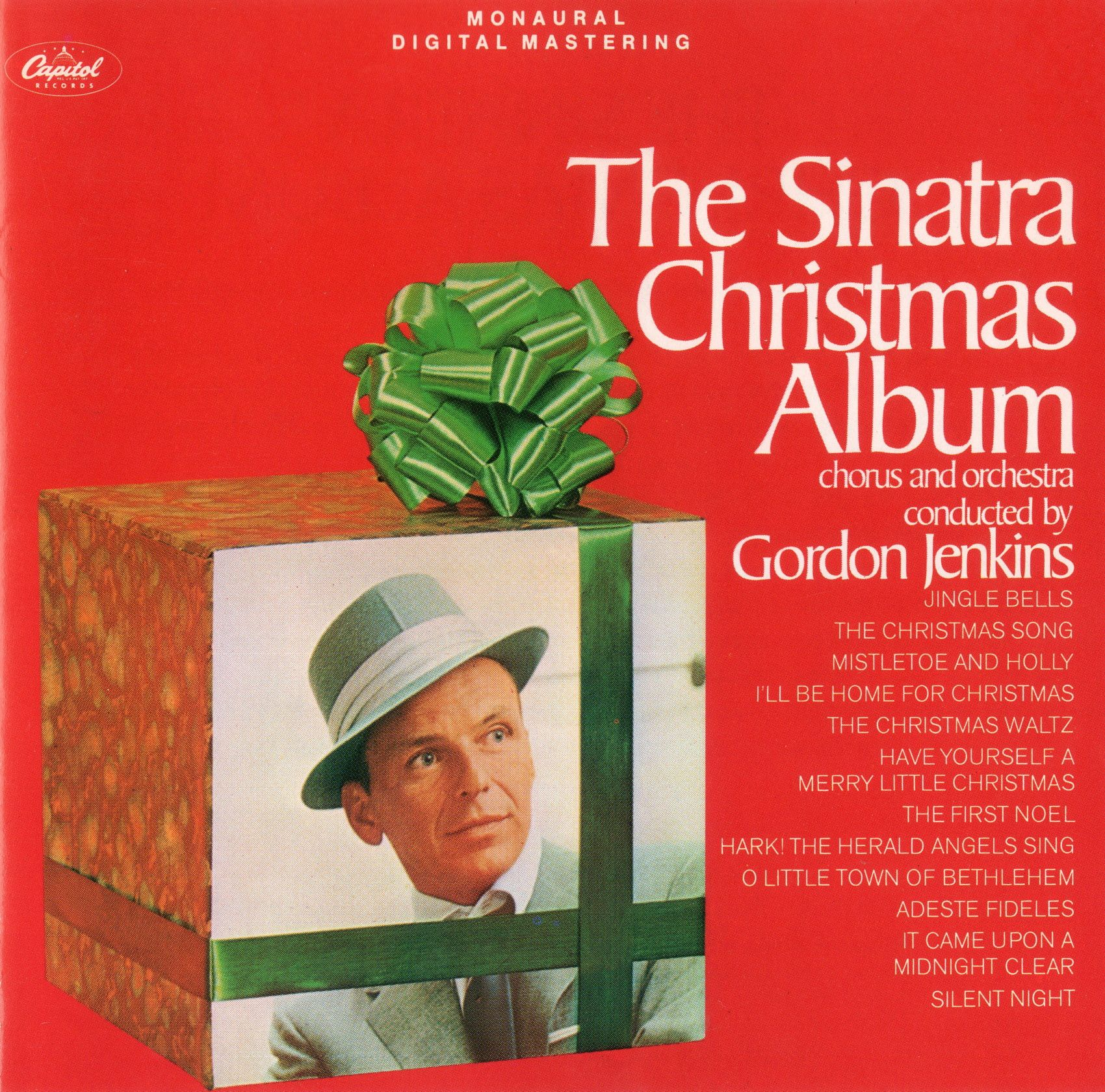 frank sinatra the sinatra christmas album 1957 this cover and title were from the 1963 lp reissue this capitol recording conducted by gordon jenkins