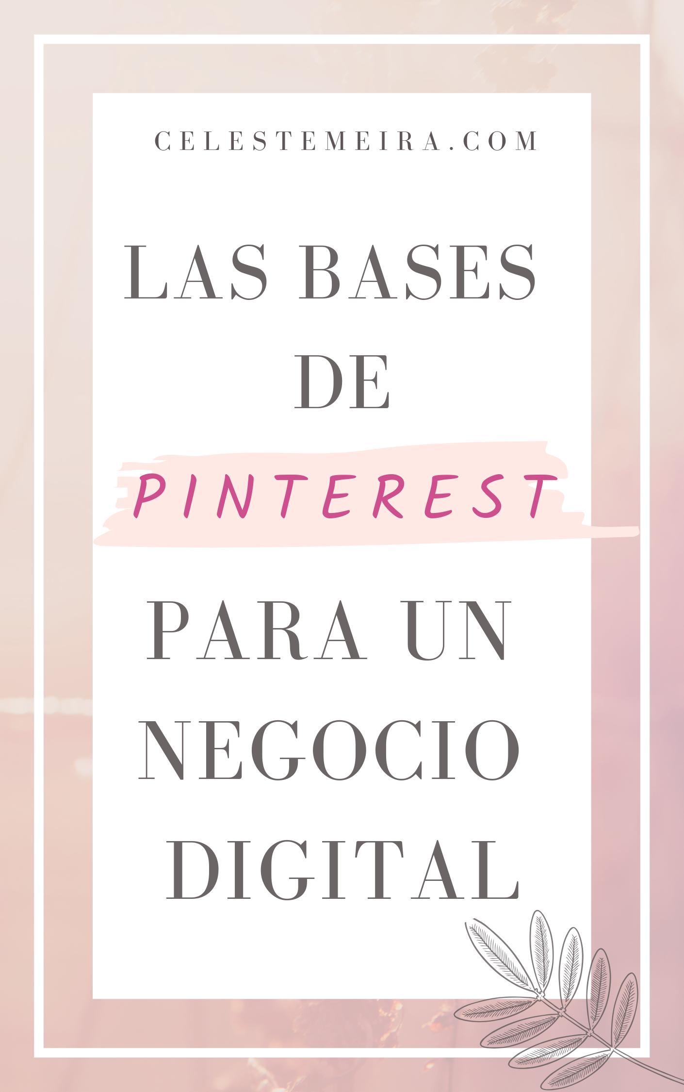 Las bases de Pinterest para un negocio digital