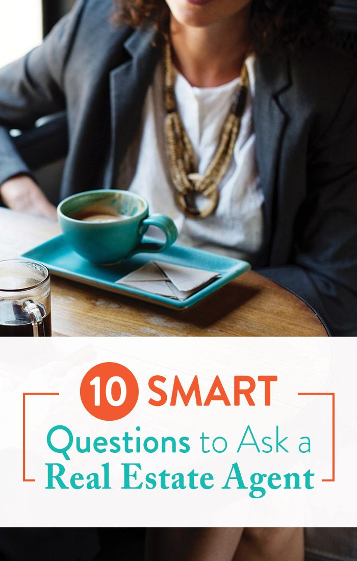 10 Smart Questions to Ask a Real Estate Agent | This or ...