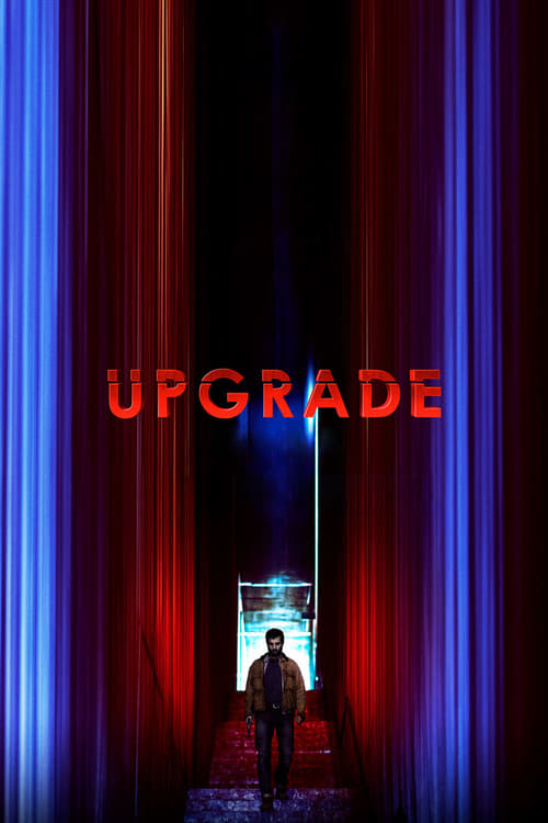 Upgrade (2018) movies in theaters Upgrade (2018) new