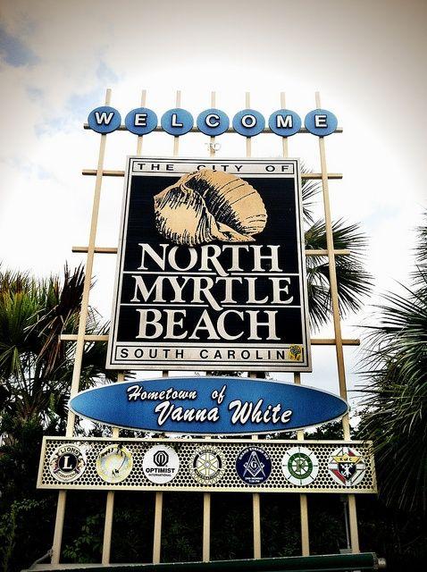 Nmb Welcome North Myrtle Beach Myrtle Beach Photo Myrtle Beach