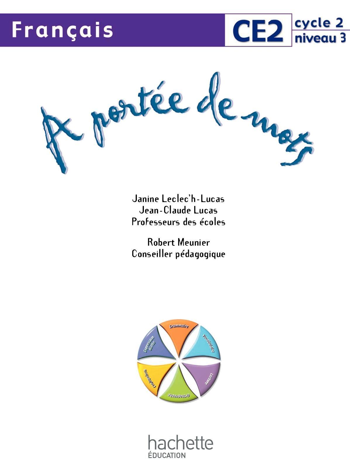 A Portee De Mots Ce2 Edition 2009 Professeur Des Ecoles Ce2 Francais Ce2