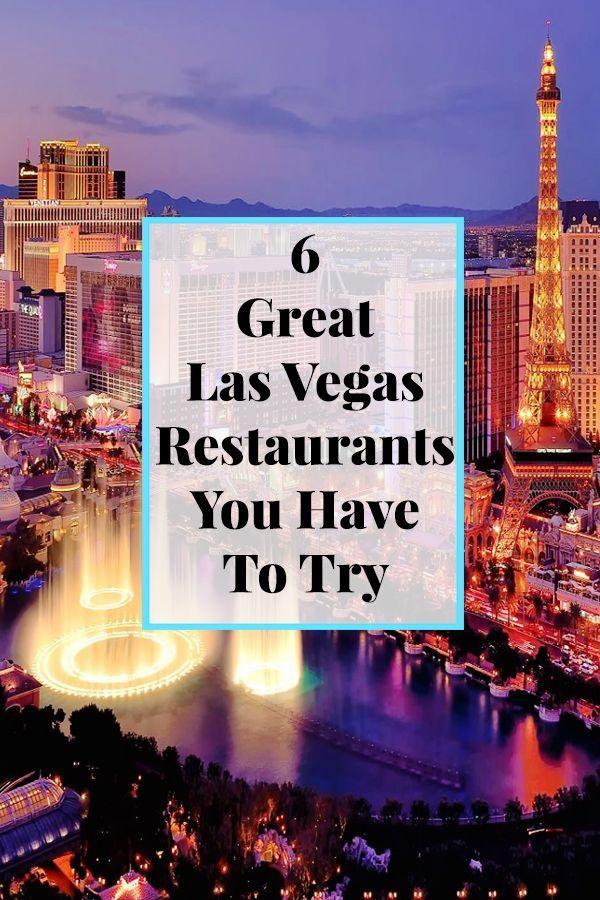 6 Great Vegas Restaurants 2018 Travel Awaits Las Vegas