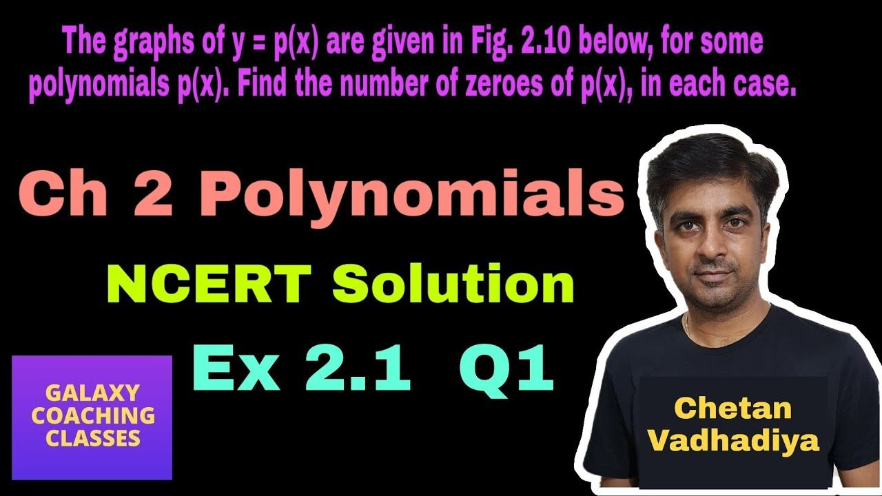 Ex 2 1 Q1 Class 10 Maths Intro Ncert Solution Chapter 2 Polynomials Real Numbers Math Polynomials [ 720 x 1280 Pixel ]