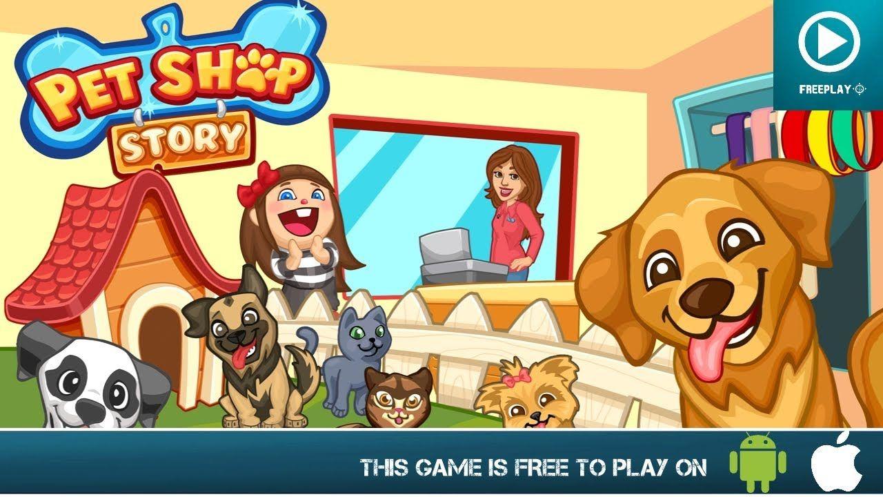 Pet Shop Story Free On Android Ios Hd Gameplay Trailer Pet Shop Shop Story Animal Games