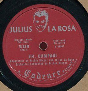 Here for your delectation is the SPECTACULAR & RARE------------------EH, #CUMPARI / TILL THEY'VE ALL GONE HOME by JULIUS LA ROSA, ORCHESTRA CONDUCTED BY ARCHIE B...