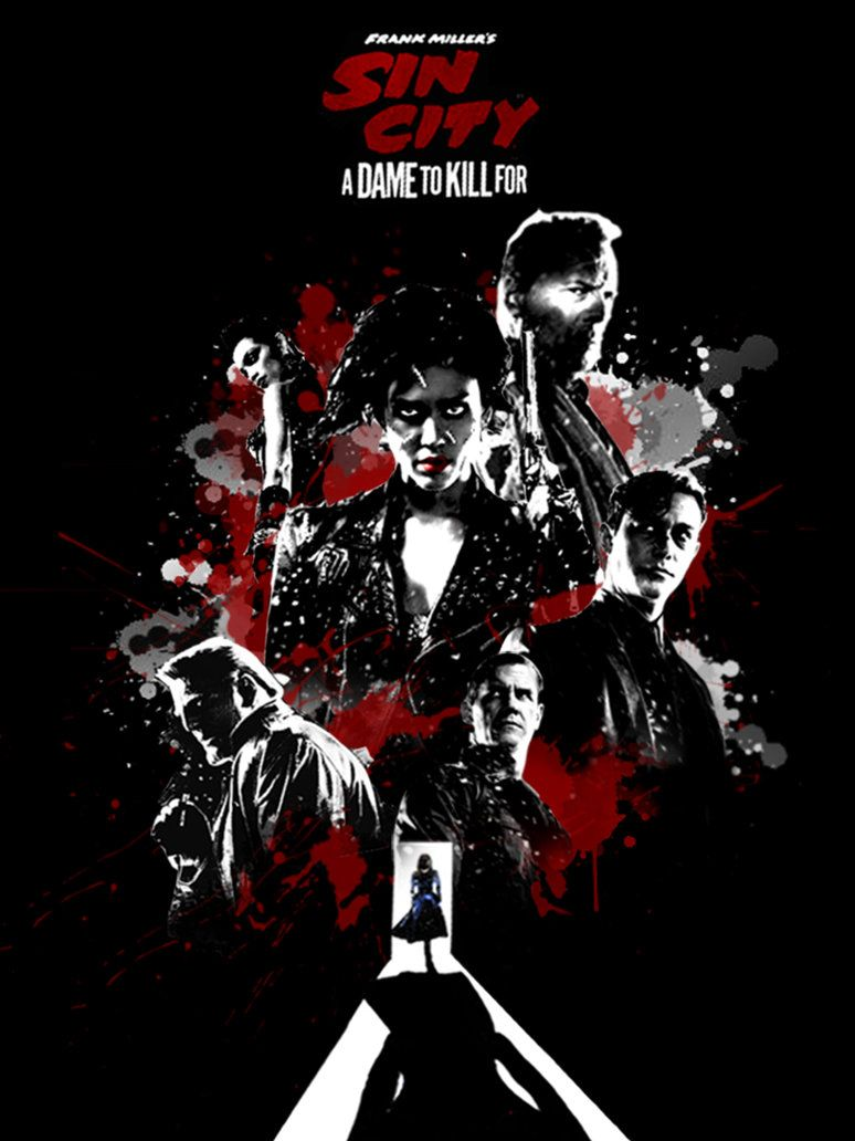 Sin City A Dame To Kill For Fanmade Poster By Punmagneto On Deviantart Sin City Movie Sin City Excellent Movies