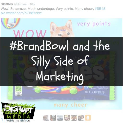 The silly side of marketing: http://disruptmedia.co/brandbowl-and-the-silly-side-of-marketing/
