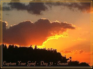 My Faith Melody: Capture Your Grief - Day 31 - Sunset