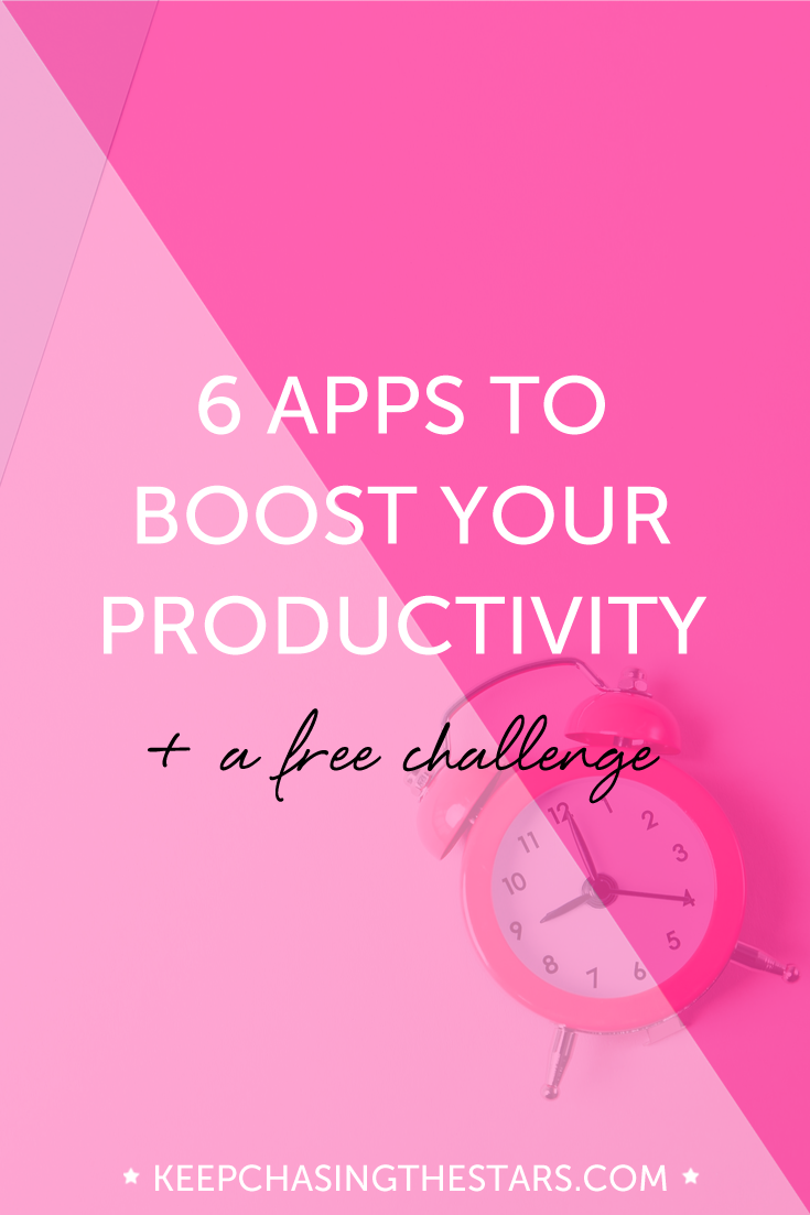 6 Apps To Boost Your Productivity + A Free Challenge