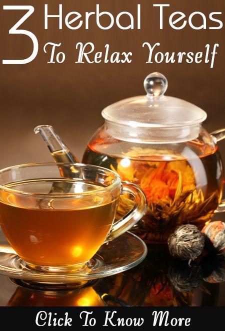 3 Best Herbal Teas To Relax Yourself Best Herbal Tea