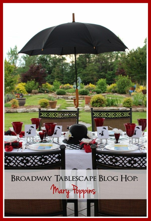 Broadway Tablescape Blog Hop Mary Poppins Mary poppins