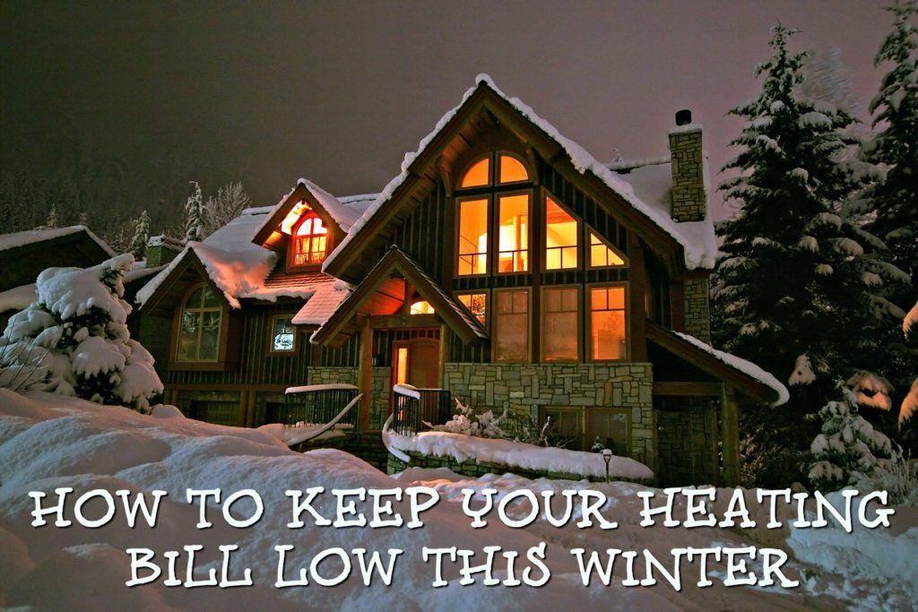 Boise Real Estate Pros Blog How To Keep Your Heating Bill Low This Winter