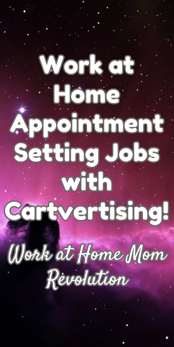 Cartvertising homebased appointment setting jobs work