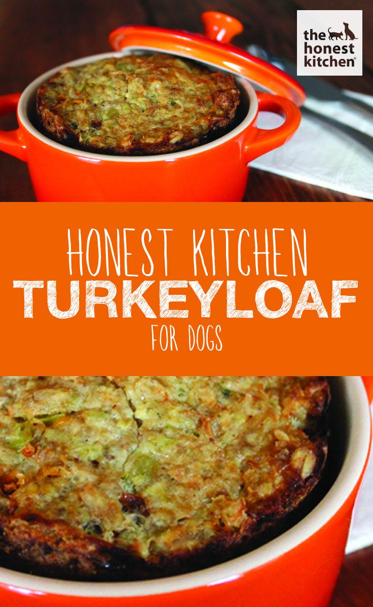 Pet Honest Kitchen Turkeyloaf For Dogs Dog Food Recipes Dog