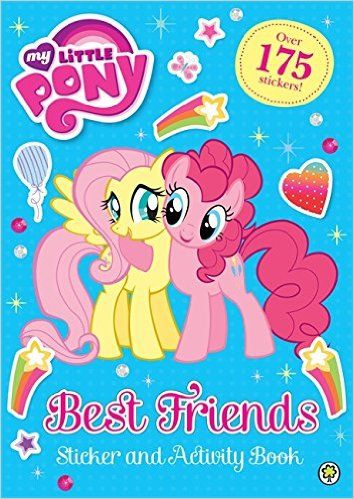 Best Friends Sticker and Activity Book (My Little Pony): Amazon.co.uk: 9781408341469: Books