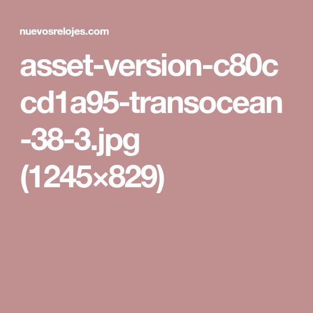 asset-version-c80ccd1a95-transocean-38-3.jpg (1245×829)