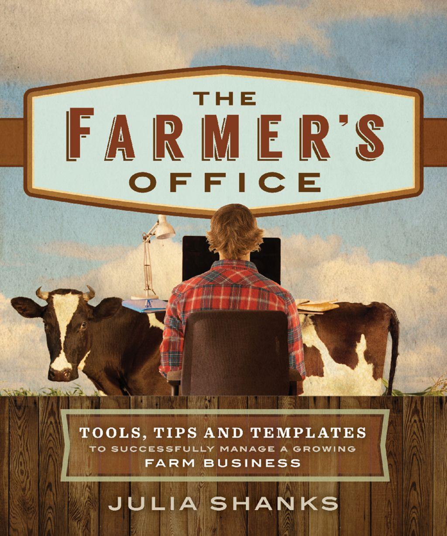 The Farmer's Office (eBook) Farm business, Farmer, Small