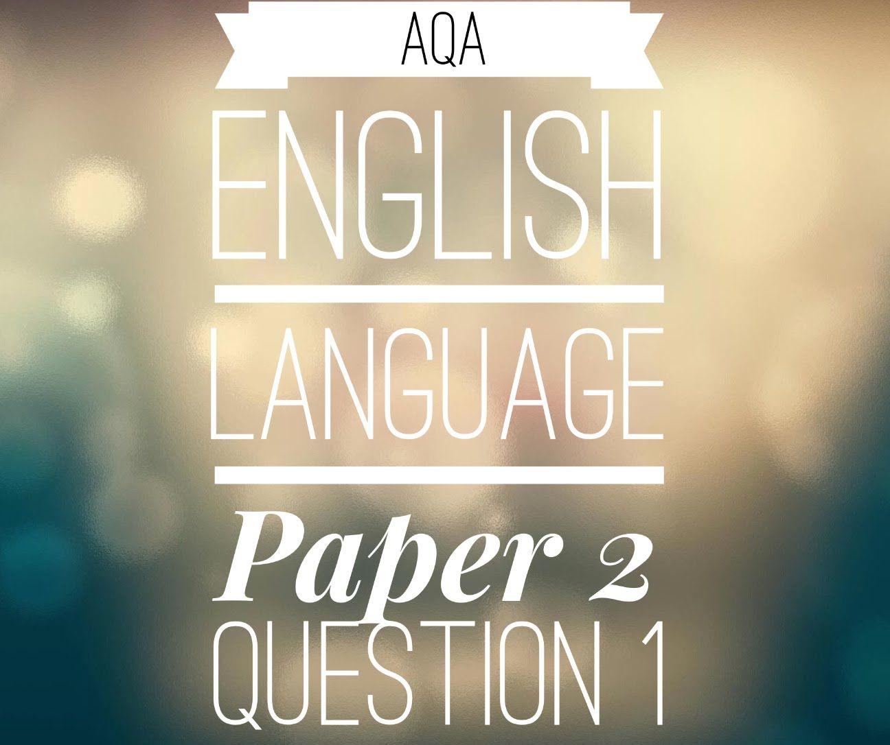 aqa english language and literature b past papers