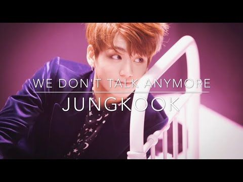 [LYRICS] Jungkook - We Don't Talk Anymore (FULL COVER) - YouTube