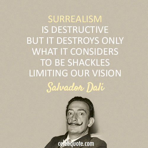 Salvador Dali Quote About Vision Surreal Dali Quotes Salvador