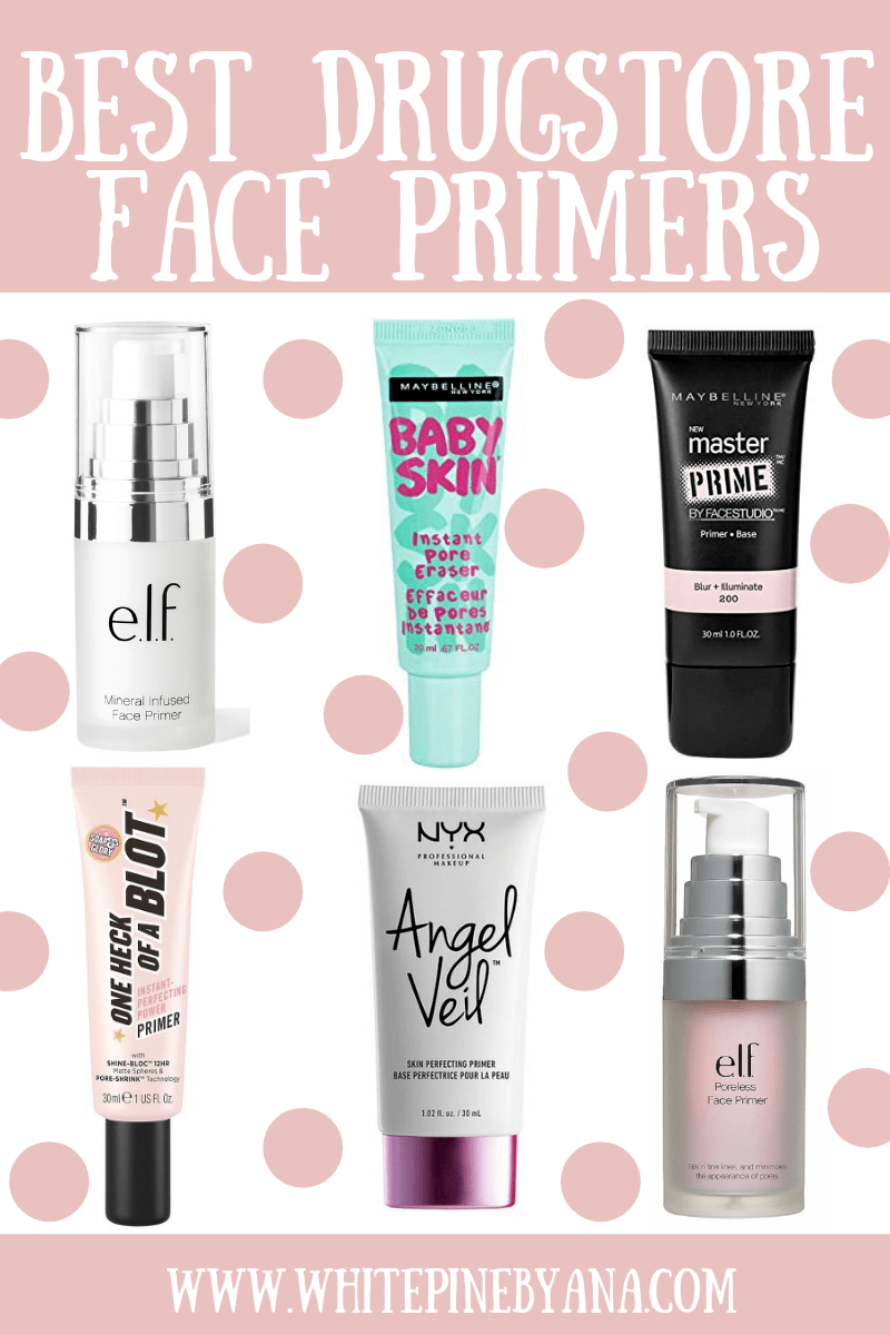 6 Best Drugstore Face Primers Looking For The Perfect Primer For You Are You On A Budget If Best Drugstore Makeup Primer Best Drugstore Makeup Skin Makeup