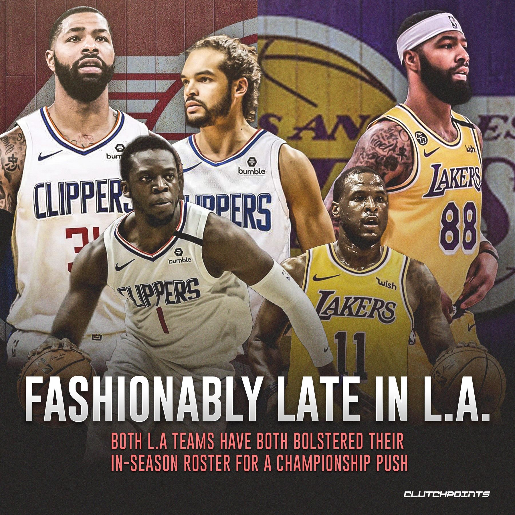 Both L A Teams Have Both Colstered Their In Season Roster For A Championship Push In 2020 Nba News Teams Roster