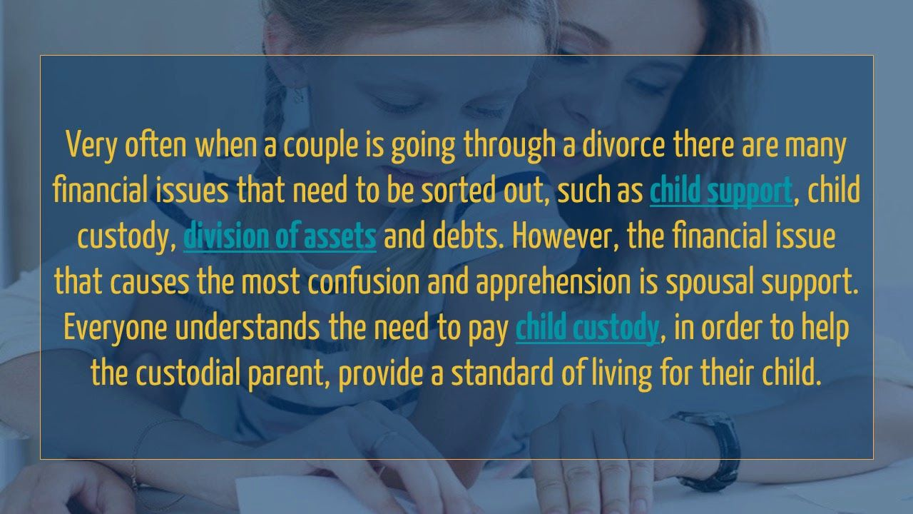 Because spousal support is such a complicated issue in the
