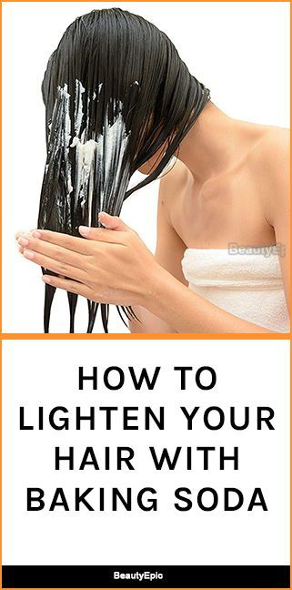 How to Lighten Your Hair with Baking Soda? -   17 hair Natural look