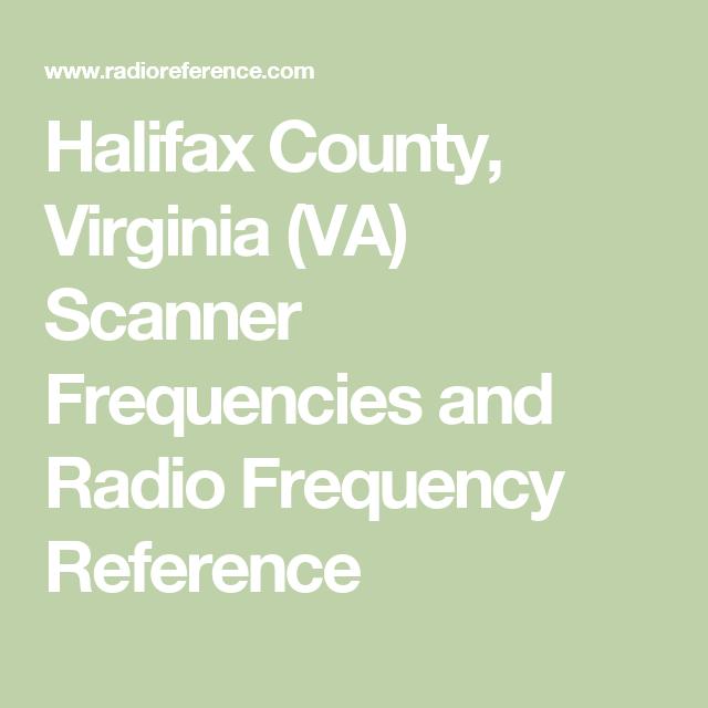 Halifax County Virginia Va Scanner Frequencies And Radio Frequency Reference Radio Frequency Lenawee County Radio