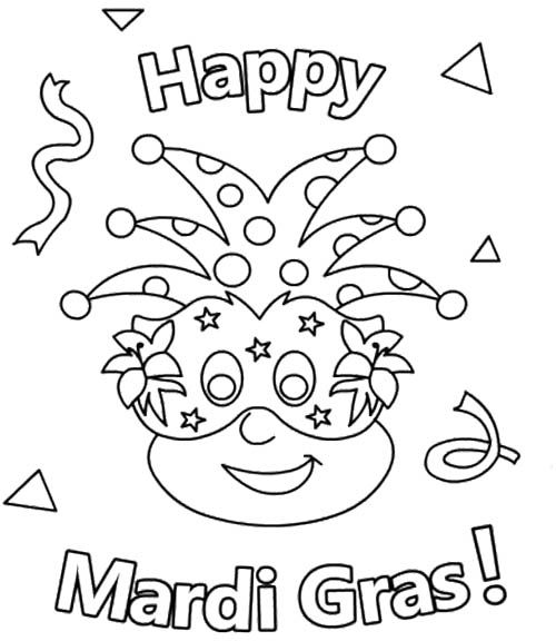 Happy Mardi Gras Coloring Pages For Kids Mardi Gras Activities Mardi Gras Kid Mardi Gras Crafts