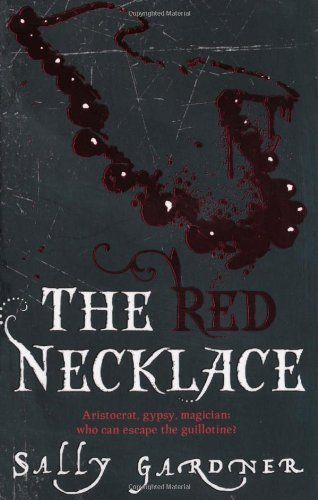 Red Necklace by Sally Gardner