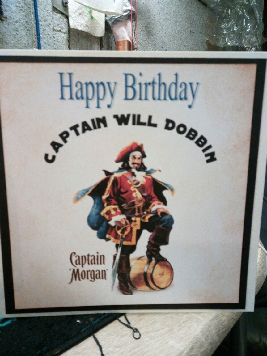 Personalised Birthday Card For Captain Will A Morgan Spiced Rum Fan Personalized Birthday Cards Cards Handmade Personalized Birthday