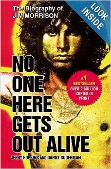 No One Here Gets Out Alive: Jerry Hopkins, Danny Sugerman: 9780446697330: Amazon.com: Books This started my fascination with The Doors in my Jr year of high school.