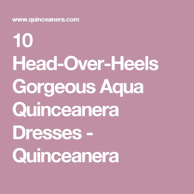 7e29c27f66 10 Head-Over-Heels Gorgeous Aqua Quinceanera Dresses - Quinceanera ...