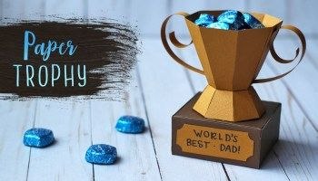 3D Paper Trophy Treat Holder for Fathers Day