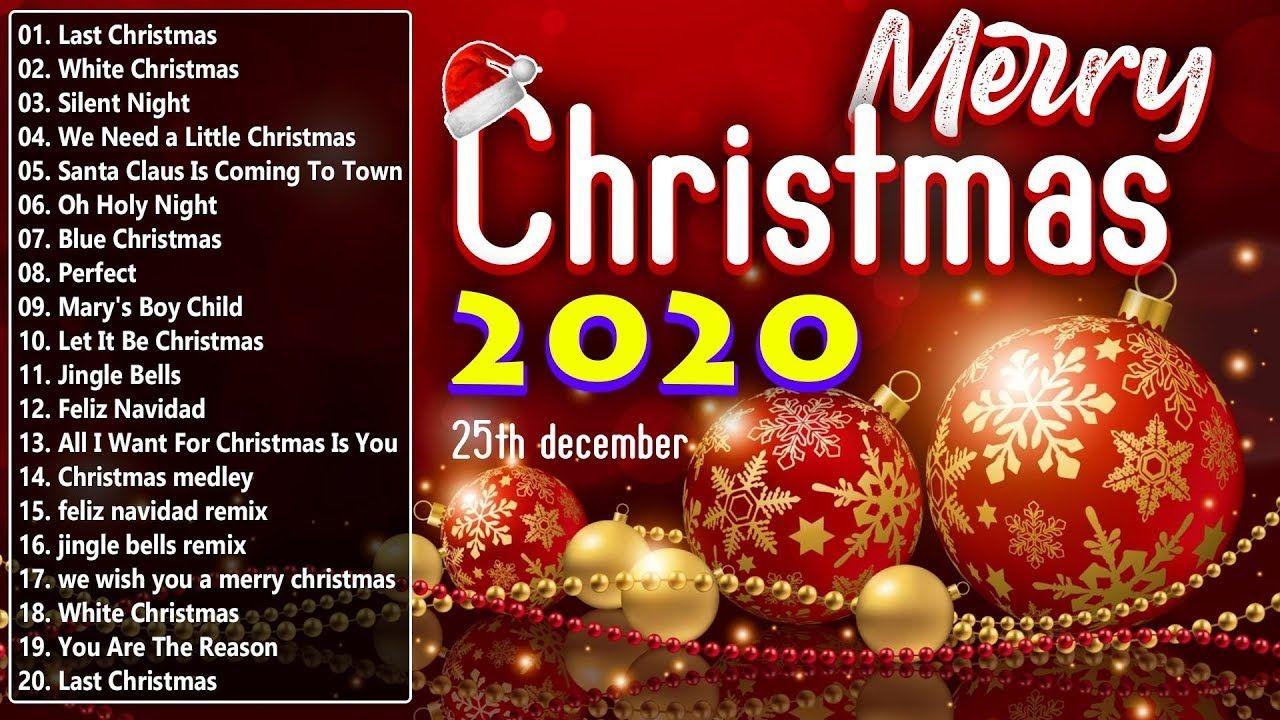 Merry Christmas 2020 Top Christmas Songs Playlist 2020 Best Christm Christmas Songs Playlist Best Christmas Music Christmas Song