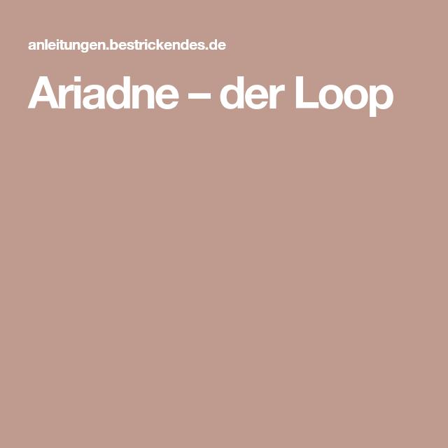 Ariadne – der Loop