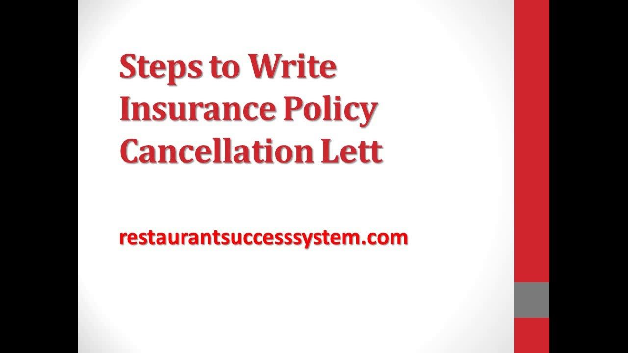 Steps Write Insurance Policy Cancellation Letter Youtube How