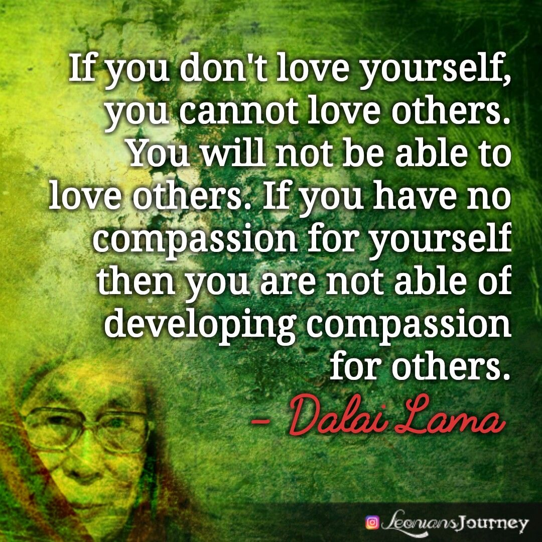 Buddhist Quotes On Love Dalai Lama Dalai Lama Quotes Dalai Lama Wisdom Buddha Buddhist