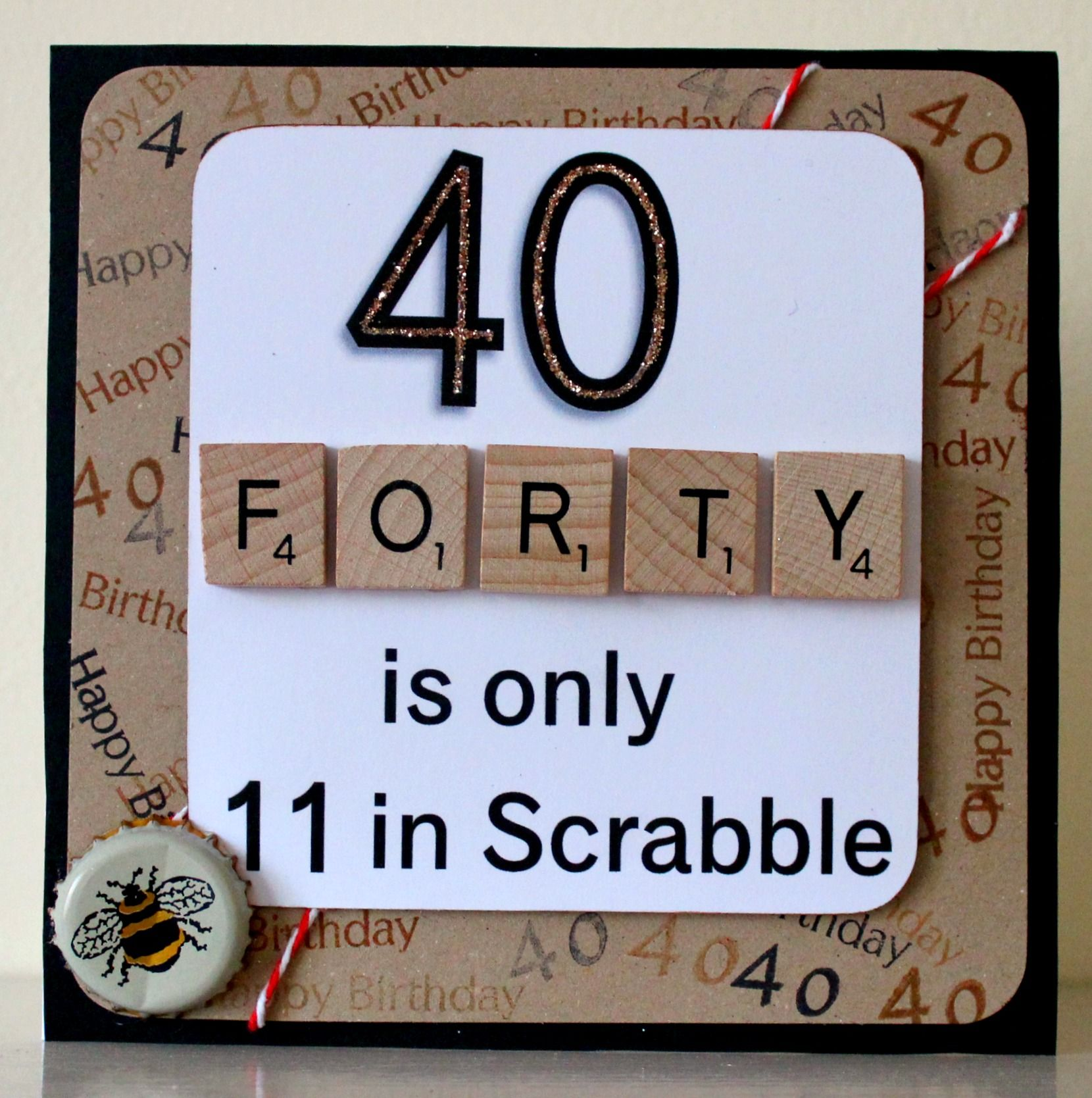 fizzi jayne makes 40th Birthday card with scrabble tiles